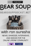 Bear Soup Podcast at BearSoupPodcast.net