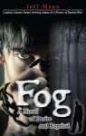 Fog, by Jeff Mann